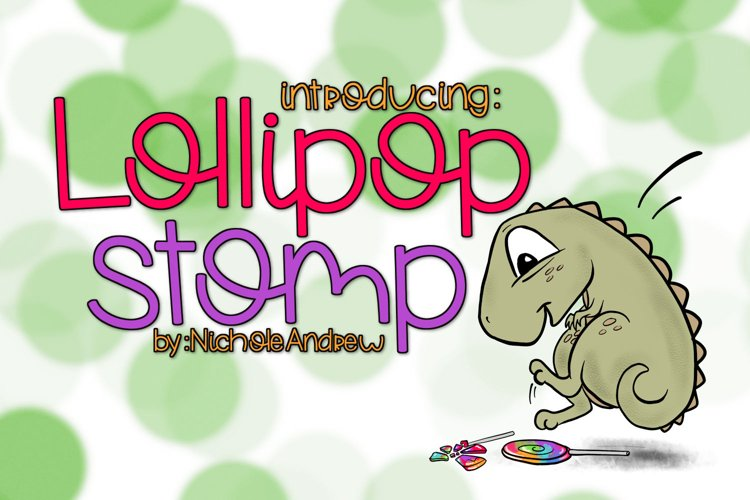 Lollipop Stomp A Handwritten Font example image 1