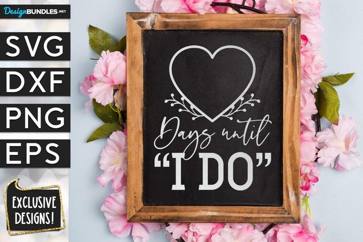 Days Until I do chalkboard SVG design