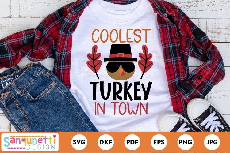Coolest Turkey in Town SVG, Thanksgiving for boys