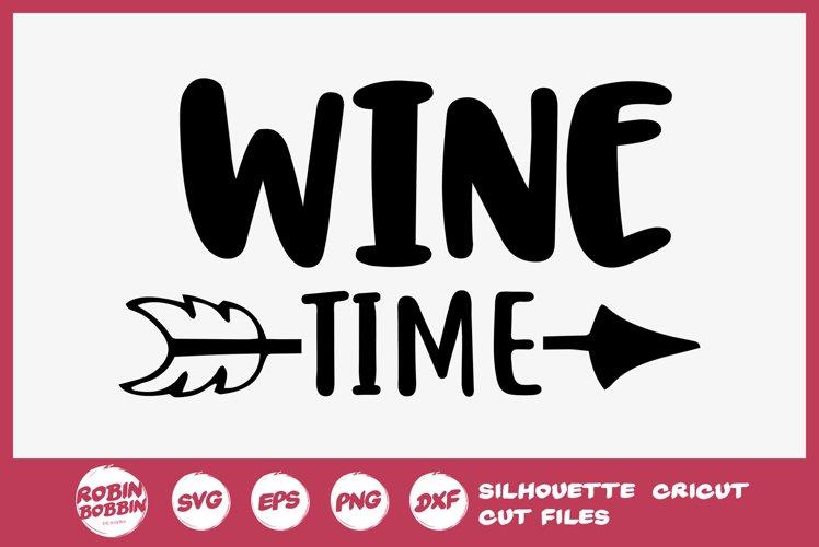 Wine Time SVG - Wine Lover SVG - Wine Glass SVG example image 1