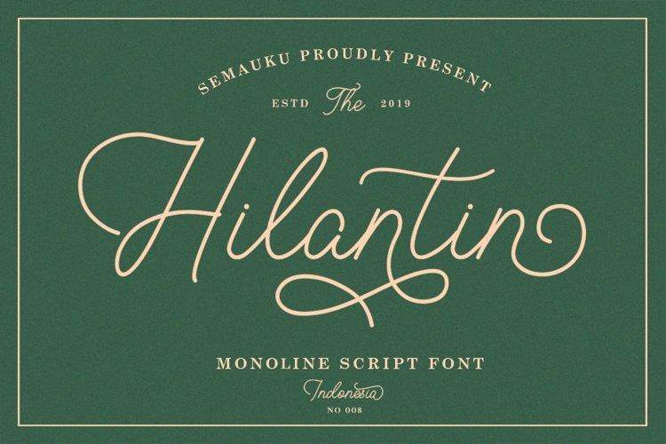 Hilantin - Monoline Font