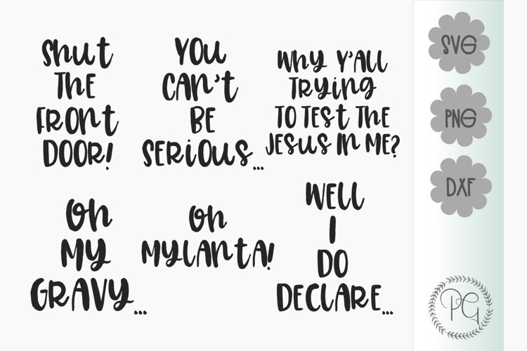 Southern Sayings Bundle SVG PNG DXF example image 1