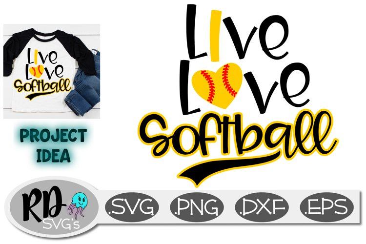 Softball Baseball SVG - Live Love Softball, a cut file example image 1