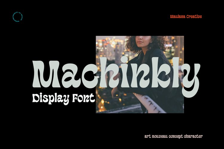 Machinkly Display Font example image 1