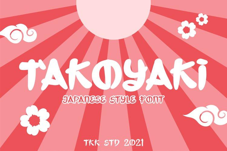 TAKOYAKI - Japanese Looking Font example image 1