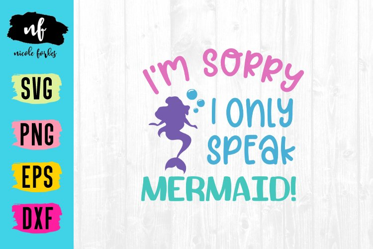 I Only Speak Mermaid SVG Cut File example image 1