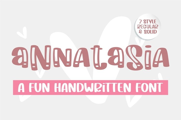 Annatasia - a fun handritten font example image 1
