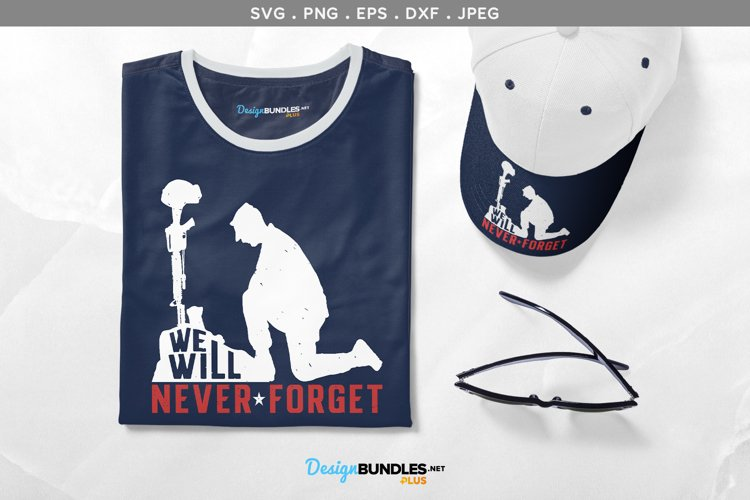 We Will Never Forget - svg, printable