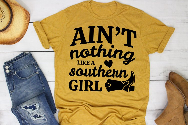 Ain't Nothing Like A Southern Girl SVG Southern Farm Girl example image 1