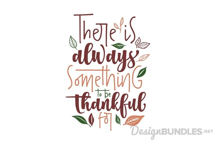 There is always something to be thankful for example
