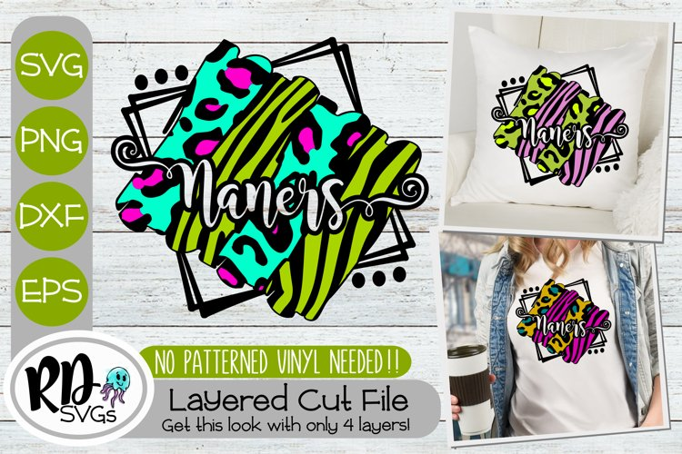 Naners Brushstroke - A Layered Cricut SVG for Mothers Day