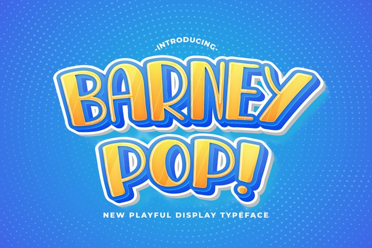 Barney Pop - Playful Display Font example image 1