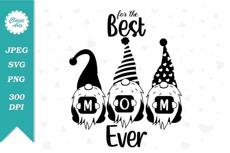 Best Mom Ever SVG, Sublimation file, Mother's Day Gift example image 1