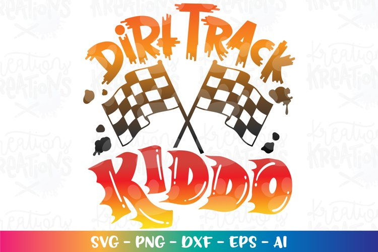 Sports svg Race Day Dirt Track Kiddo svg Checkered flag