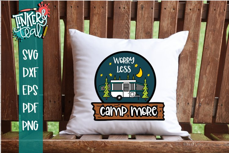 Worry Less Camp More Pop Up SVG example image 1