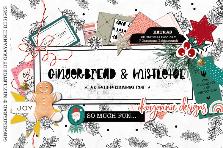 GingerBread & Mistletoe Font and Extras