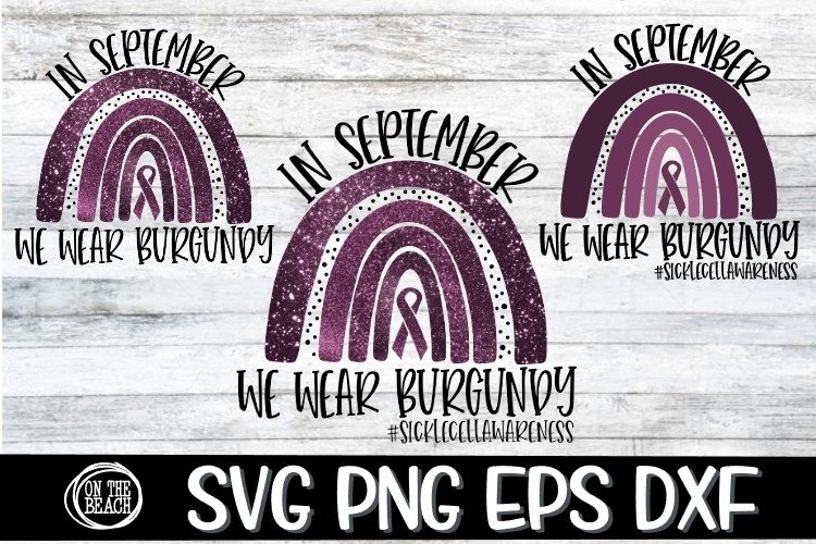 SVG -PNG-In September-We Wear Burgundy-Sickle Cell Awareness example image 1