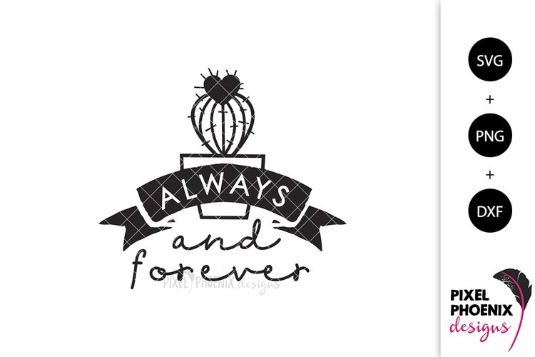 Always and Forever - Cactus SVG example image 1