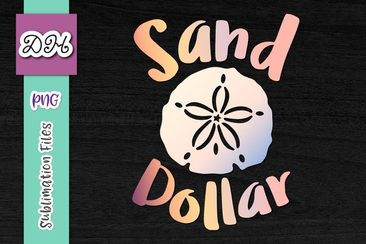 Sand Dollar Sign Beach Clipart Sublimation Print File PNG