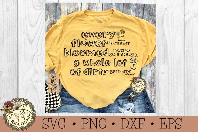 Gardening SVG-Every Flower Bloomed-Garden Lover example image 1