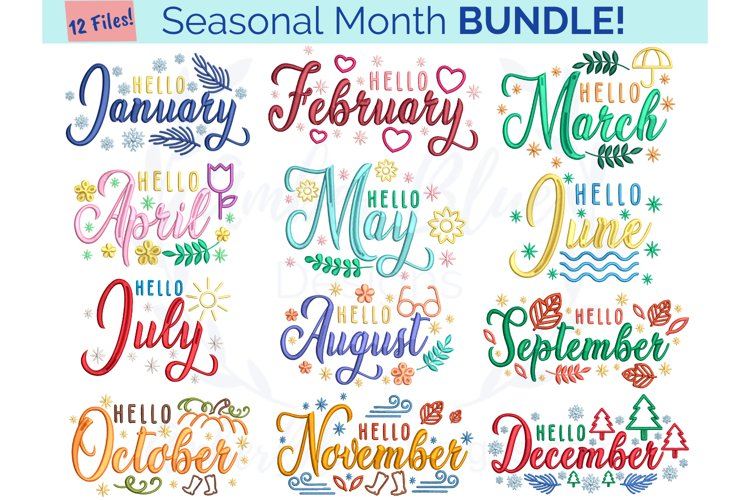 Hello Seasonal Months Embroidery File Bundle