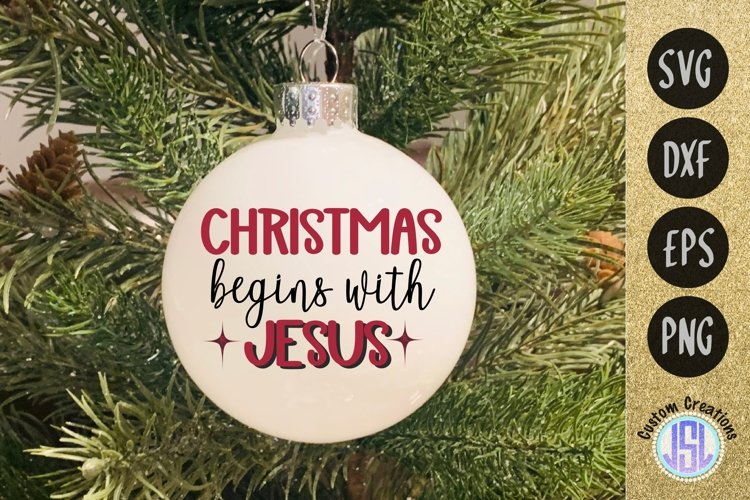 Christmas begins with Jesus | Christmas | SVG DXF EPS PNG example image 1