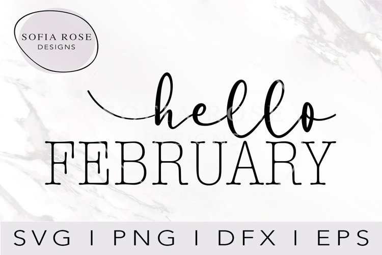 hello FEBRUARY-February SVG-Hello SVG-Winter SVG-Clip Art example image 1
