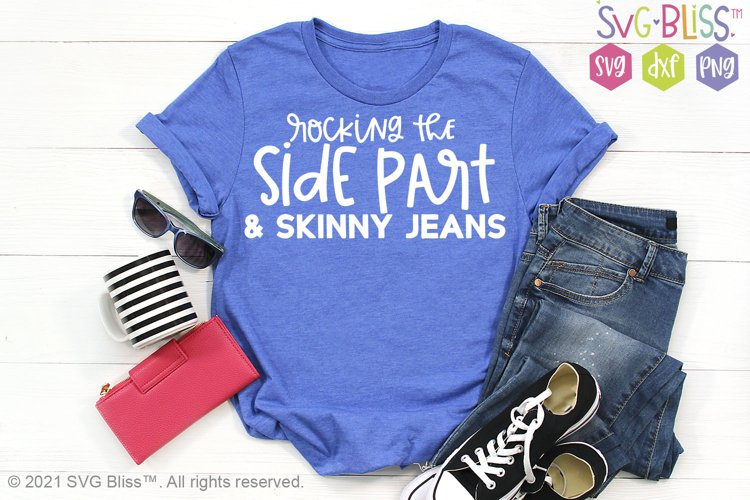 Rocking the Side Part & Skinny Jeans SVG Cut File example image 1