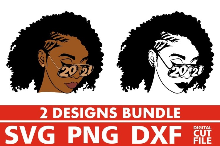 2x Black Woman in Glasses Bundle svg, Curly Hair, Year 2021 example image 1