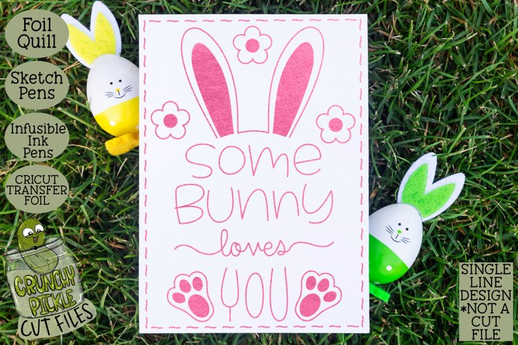 Foil Quill Easter Card - Some Bunny / Single Line Sketch SVG