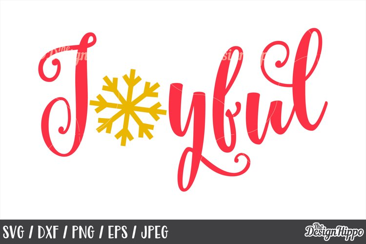 Joyful SVG, Snowflake, Christmas, PNG, DXF, Cricut, Cut File example image 1