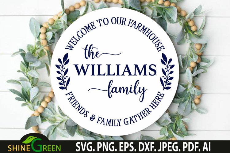 Farmhouse Monogram SVG Welcome Round Wood Sign SVG example image 1