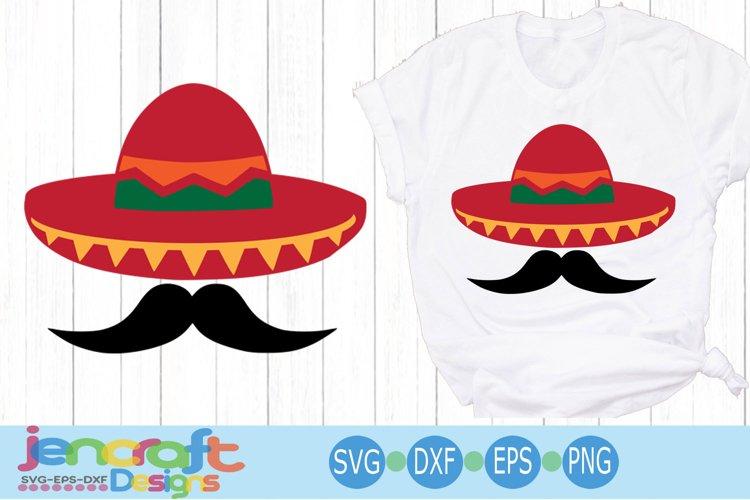 Cinco de Mayo Svg Sombrero and Mustache Svg Sombrero Svg