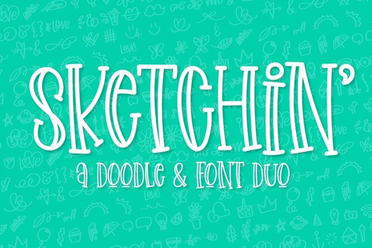 Sketchin - A Doodle & Font Duo example image 1