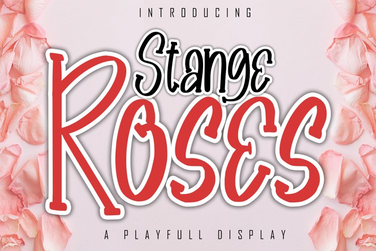 Stange Roses A Playfull Display Font example image 1