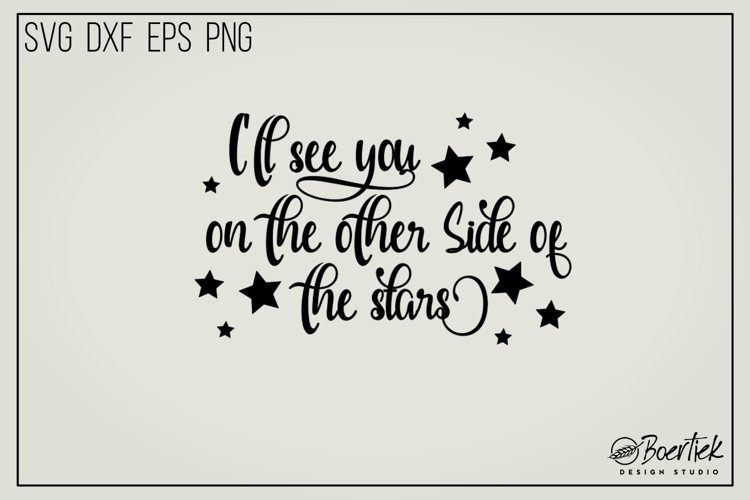 I will see you on the other side of the stars, SVG file example image 1