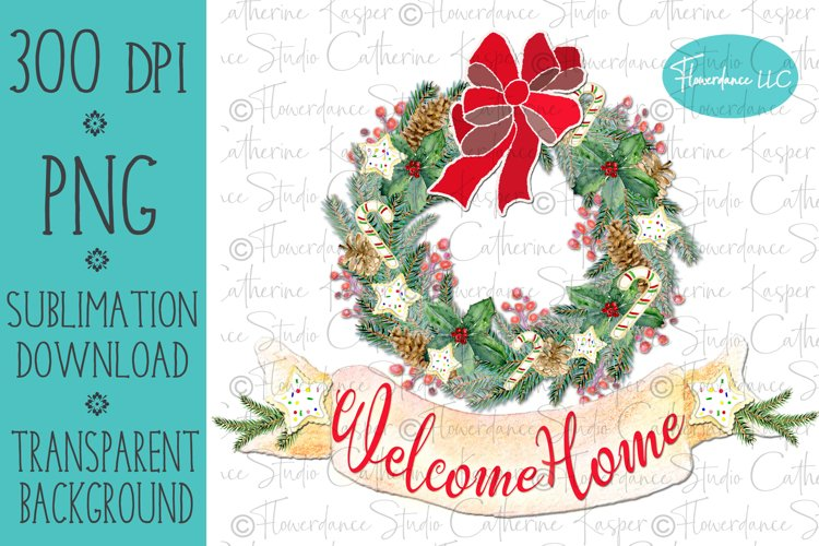 Welcome Home Wreath - PNG Christmas Sublimation Design example image 1
