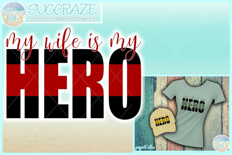 My Wife Is My Hero Quote Svg Dxf Eps Png Pdf example image 1