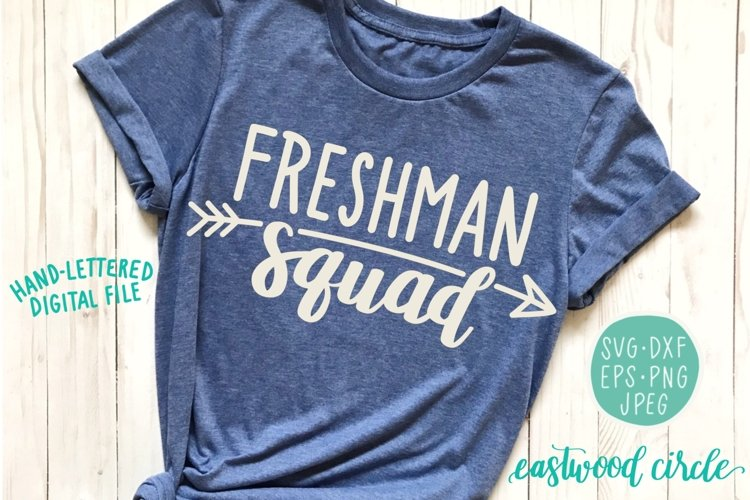 Freshman Squad SVG Cut File example image 1