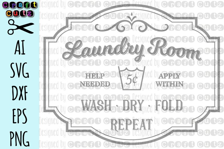 Laundry Room Help Needed Apply Within Wash Dry Fold SVG