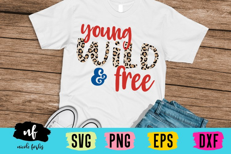Young Wild & Free SVG Cut File example image 1