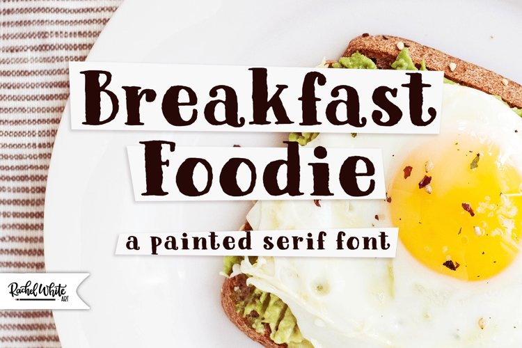 Breakfast Foodie, a painted serif font example image 1