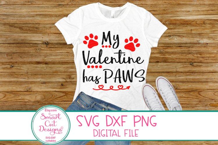 My Valentine has Paws SVG, Valentine SVG, Paw SVG, Dog, Cat example image 1
