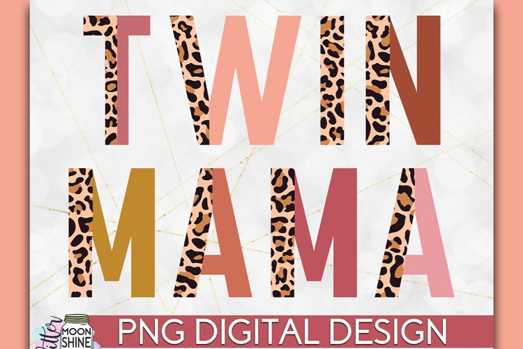 Twin Mama Half Leopard PNG Sublimation