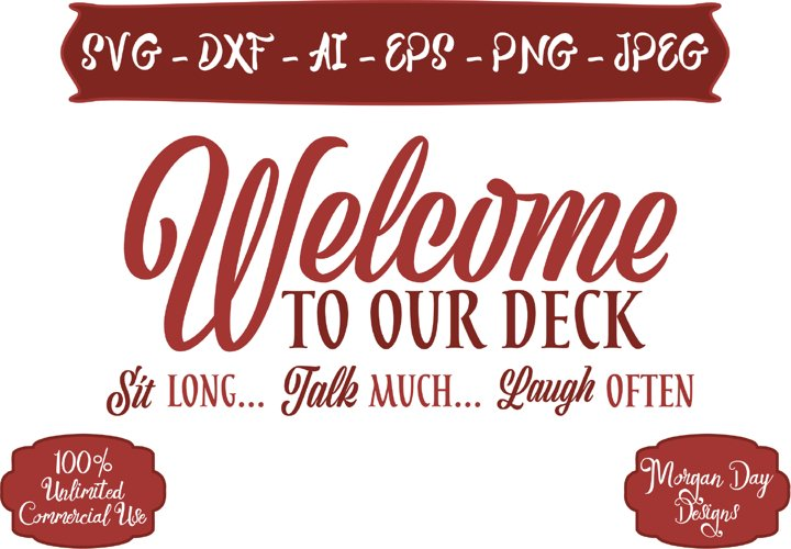 Welcome To Our Deck SVG example image 1
