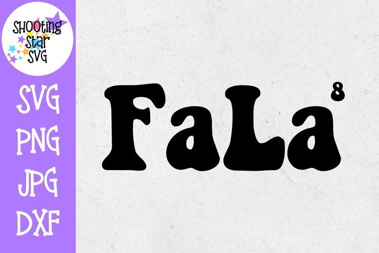 FaLa Times 8 SVG - Fa La La La La La SVG - Christmas SVG