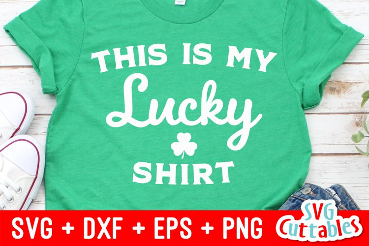 St. Patrick's Day SVG | This is My Lucky Shirt | Shirt example image 1