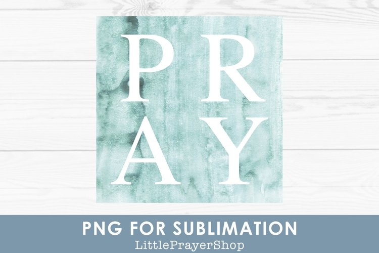 Pray - PNG for Sublimation