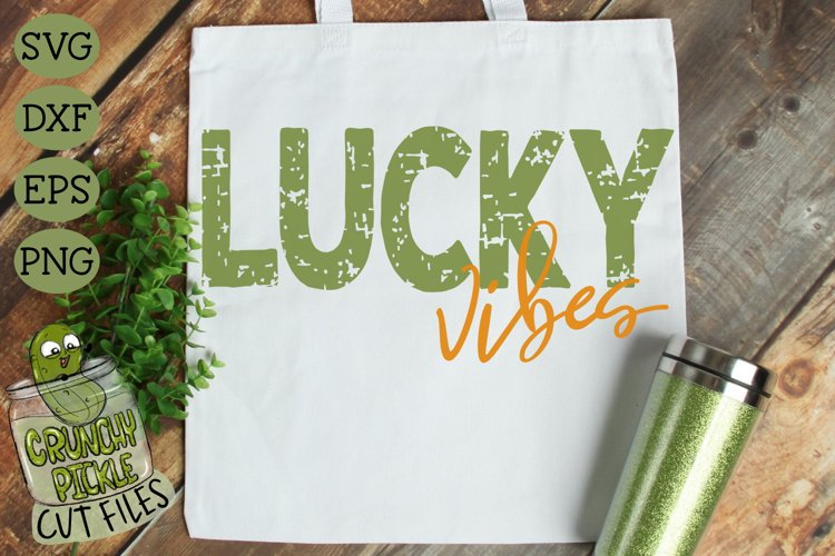 Lucky Vibes Distressed Grunge - St Patrick's Day SVG File example image 1