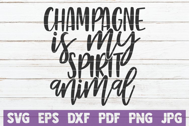 Champagne Is My Spirit Animal example image 1